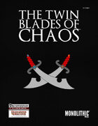 The Twin Blades of Chaos