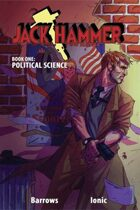 Jack Hammer: Politicial Science