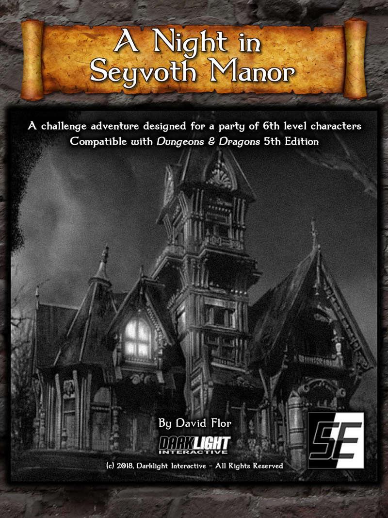 A Night in Seyvoth Manor (DnD 5E) - Darklight Interactive