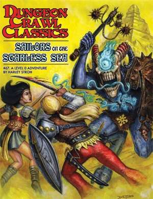 Dungeon Crawl Classics #67: Sailors on the Starless Sea
