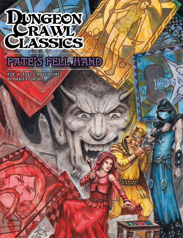 Cover of Dungeon Crawl Classics #78: Fate's Fell Hand
