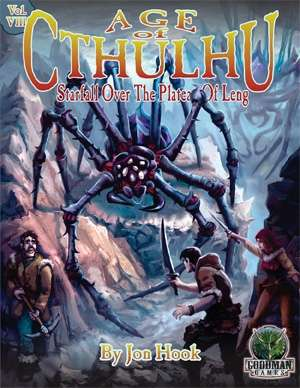 Age Of Cthulhu 8 Starfall Over The Plateau Of Leng Goodman Games