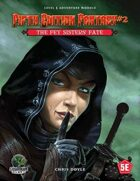 Fifth Edition Fantasy #2: The Fey Sisters' Fate