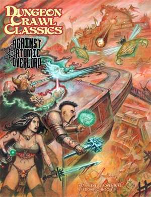 Cover of Dungeon Crawl Classics #87: Against the Atomic Overlord