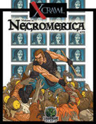 Xcrawl: Necromerica (level 7 adventure)