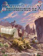 Broncosaurus Rex: Cretasus Adventure Guide