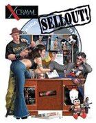 Xcrawl: SellOut! A Player's Handbook