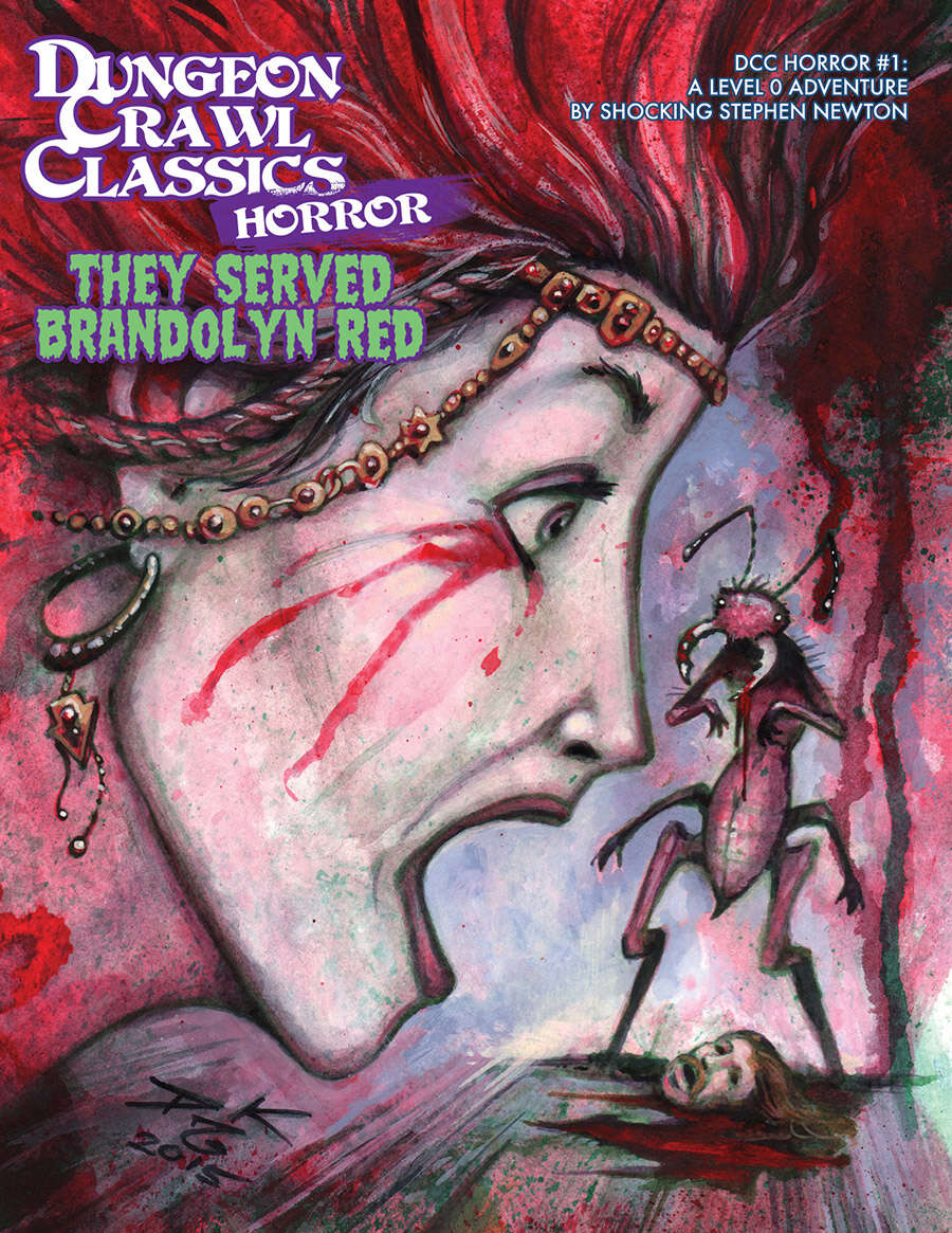 Dungeon Crawl Classics 2015 Halloween Module: They Served Brandolyn Red