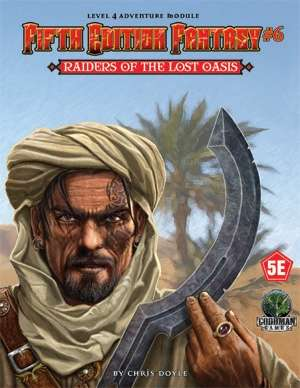 Fifth edition fantasy 6 raiders of the lost oasis goodman games quick preview fandeluxe Gallery