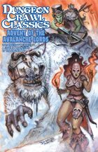 Dungeon Crawl Classics 2015 Holiday Module: Advent of the Avalanche Lords