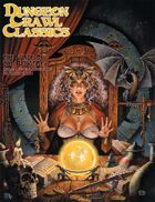 Dungeon Crawl Classics #88.5: Curse of the Kingspire