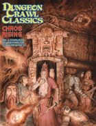 Dungeon Crawl Classics #89: Chaos Rising