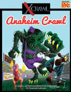 Xcrawl: Anaheim Crawl (DCC RPG Edition)