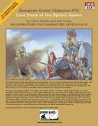 Dungeon Crawl Classics #15: Lost Tomb of the Sphinx Queen