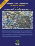 Dungeon Crawl Classics #40: Devil in the Mists