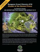 Dungeon Crawl Classics #18: Citadel of the Demon Prince