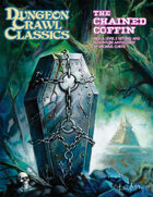 Dungeon Crawl Classics #83: The Chained Coffin (Compiled 2nd Printing)