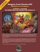 Dungeon Crawl Classics #20: Shadows in Freeport