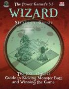 Power Gamer's 3.5 Wizard Strategy Guide