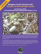 Dungeon Crawl Classics #21: Assault on Stormbringer Castle
