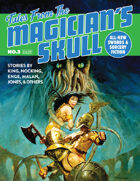 Tales From The Magician's Skull #3