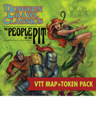 VTT Map+Token Pack: DCC #68: The People of the Pit