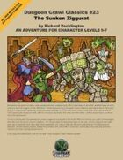Dungeon Crawl Classics #23: The Sunken Ziggurat
