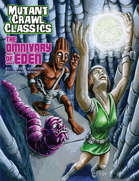 Mutant Crawl Classics #11: The Omnivary of Eden