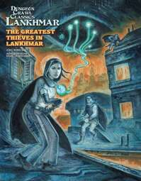 Dungeon Crawl Classics Lankhmar: The Greatest Thieves in Lankhmar