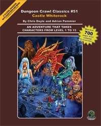 Dungeon Crawl Classics #51: Castle Whiterock