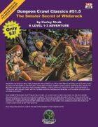Dungeon Crawl Classics #51.5: Sinister Secret of Whiterock