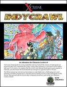 Xcrawl: IndyCrawl (level 6-8 adventure)