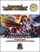 Dungeon Crawl Classics: Punjar: The Tarnished Jewel
