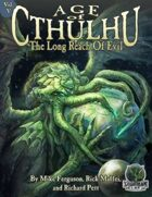 Age of Cthulhu 5: The Long Reach of Evil