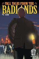 Tall Tales from the Badlands #2