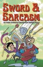 Sword & Sarcasm: The Complete Series!