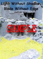 Light Without Shadow, Blade Without Edge (Pathfinder Edition) SAMPLE