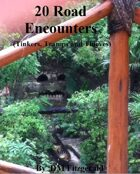 20 Road Encounters (Tinkers, Tramps and Thieves)