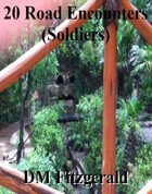 20 Road Encounters (Soldiers)