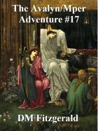 Avalyn/Mper Adventure 17
