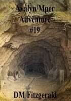 Avalyn/Mper Adventure #19