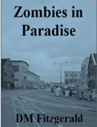 Dead Things: Zombies in Paradise