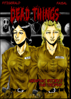 Dead Things Graphic Story: The Trophy