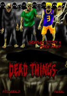Dead Things Graphic Story: 4 Pork Chop