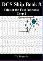 DCS Ship Book 8 (Tales of the Fast Response Corp 2)