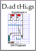 Dead Things Supplement 4