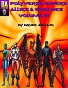 Polyverse Supers Allies & Enemies Volume #1