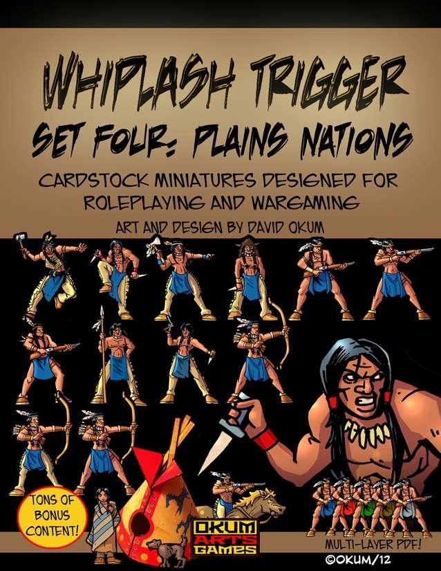 Whiplash Trigger Set Four: Plains Nations