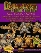 Darkfast Classic Fantasy Set Four: Ogres