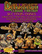 Darkfast Classic Fantasy Set Four: Ogres